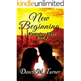 New Beginning (Mysterious Ways Book 2)