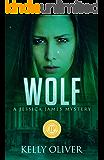 WOLF: A Suspense Thriller (Jessica James Mysteries)