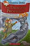 The Dragon Prophecy: The Fourth Adventure in the Kingdom of Fantasy (Geronimo Stilton)