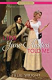 Lies Jane Austen Told Me (Proper Romance Contemporary)