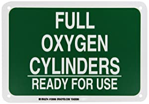"Brady 125698 Chemical and Hazard Sign, Legend""Full Oxygen Cylinders Ready for Use"", 7"" Height, 10"" Width, White on Green"