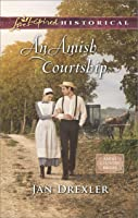 An Amish Courtship (Mills & Boon Love Inspired