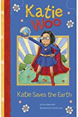 Katie Saves the Earth (Katie Woo) Kindle Edition