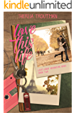 Love This Life: Love's Great Adventure Series Book 2: Love's Great Adventure Series Book 2
