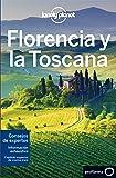 Florencia y la Toscana 6 (Guías de Región Lonely Planet)