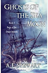 Ghosts of the Sea Moon (Saga of the Outer Islands Book 1) Kindle Edition