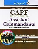 UPSC: CAPF Assistant Commandants Recruitment Exam Guide (Paper II)
