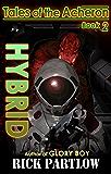 Hybrid (Tales of the Acheron Book 2)