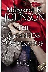 The Goddess Workshop Kindle Edition