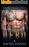 Hero (Navy SEALs Romance Book 2)