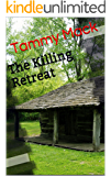 The Killing Retreat (The Black River Chronicles Book 1)