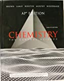 Chemistry: The Central Science, AP Edition
