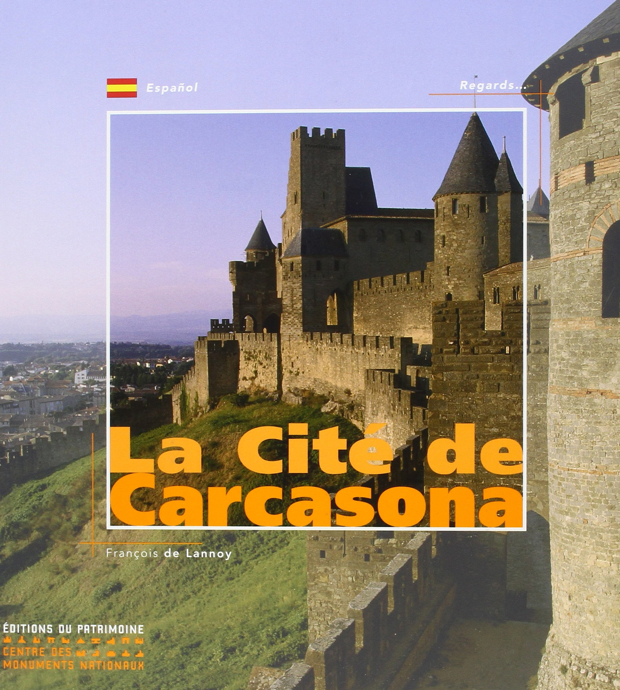 La Cite de Carcassonne (Version Espagnole) (Regards): Amazon.es: Delaunay François: Libros en idiomas extranjeros