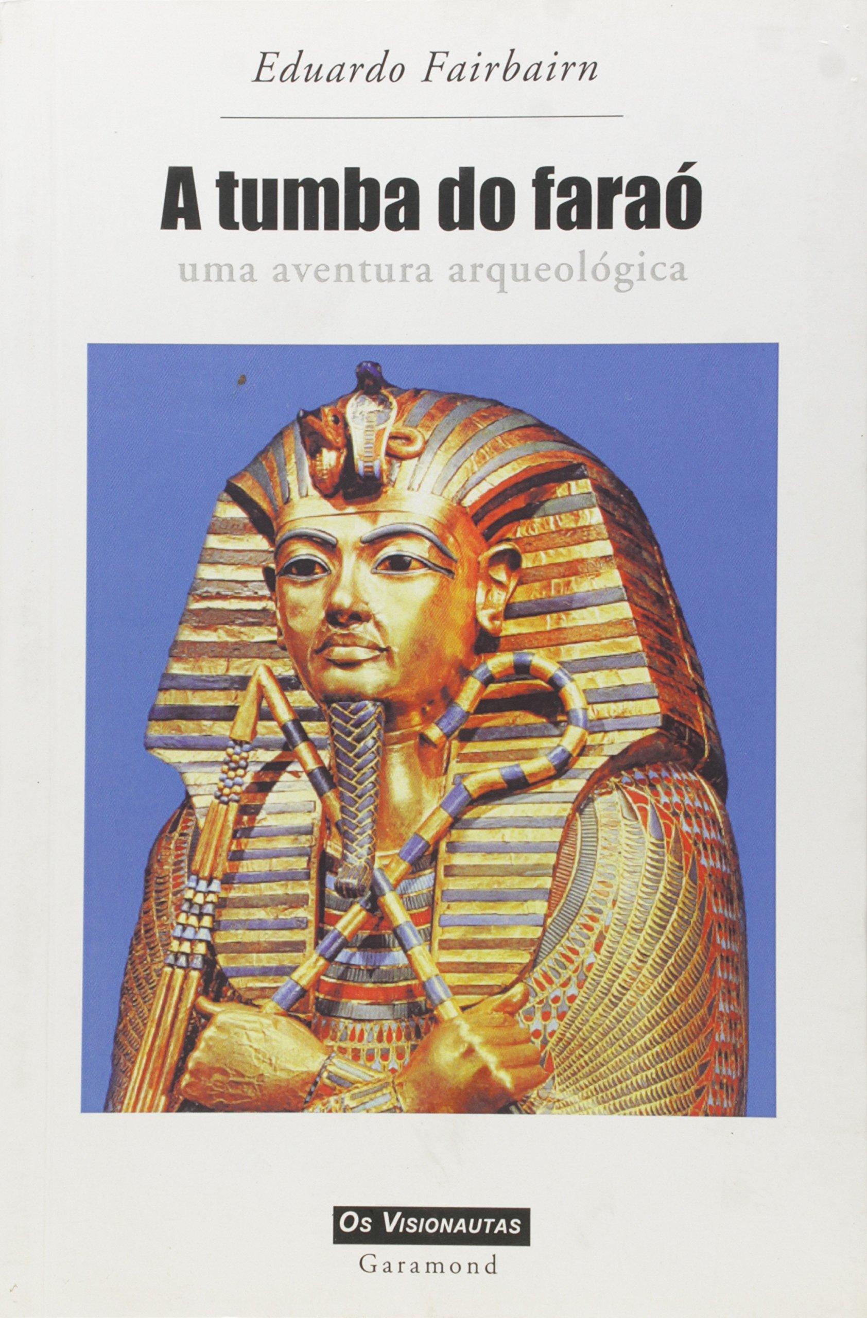 Download Tumba do Farao, A: Uma Aventura Arqueologica pdf