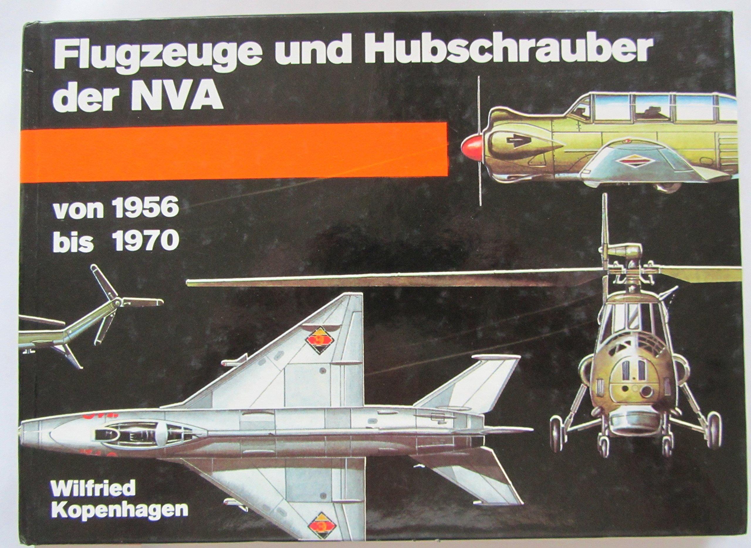 Flugzeuge und Hubschrauber der NVA von 1956 bis 1970