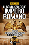 Il romanzo dell'impero romano (eNewton Narrativa)