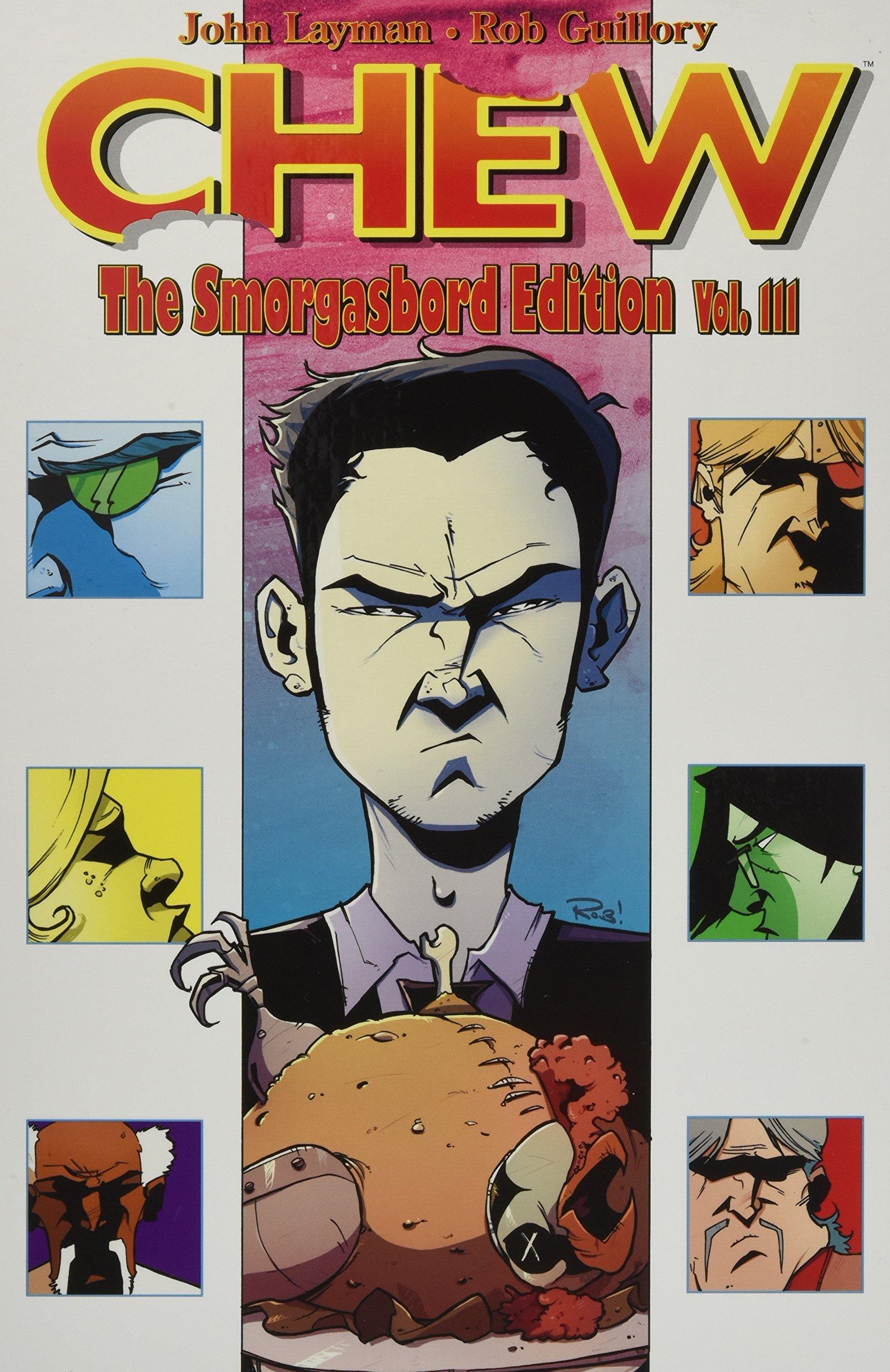 Amazon.com: Chew Smorgasbord Edition Volume 3 (9781534302129): John Layman,  Rob Guillory: Books