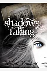 Shadows Falling: The Lost #2 Kindle Edition