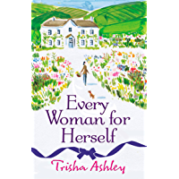 Every Woman For Herself: The hilarious romantic comedy from the Sunday Times bestseller (English Edition)