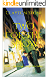 TWO FOR THE SHOW: fast - cunning - unpredictable