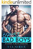 Daddy's Best Friend (69th St. Bad Boys Book 3)