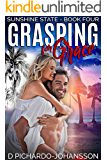 Grasping For Grace: Never Grow Up (Sunshine State Book 4)