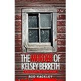 The Murder of Kelsey Berreth: A Shocking True Crime Story