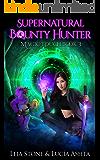 Magic Touch (Supernatural Bounty Hunters Series Book 3)