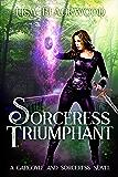 Sorceress Triumphant (The Gargoyle and Sorceress Tales)