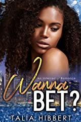 Wanna Bet?: An Interracial Romance (Dirty British Romance Book 2) Kindle Edition