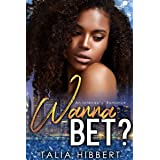 Wanna Bet?: An Interracial Romance (Dirty British Romance Book 2)