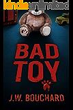 Bad Toy: A Novel (Sunflower Book 2)