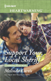 Support Your Local Sheriff (A Harmony Valley Novel)