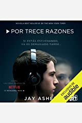 Por trece razones [Thirteen Reasons Why] Audible Audiobook