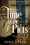 Time of the Picts: A Time Travel Romance (Hadrian's Wall Book 2)
