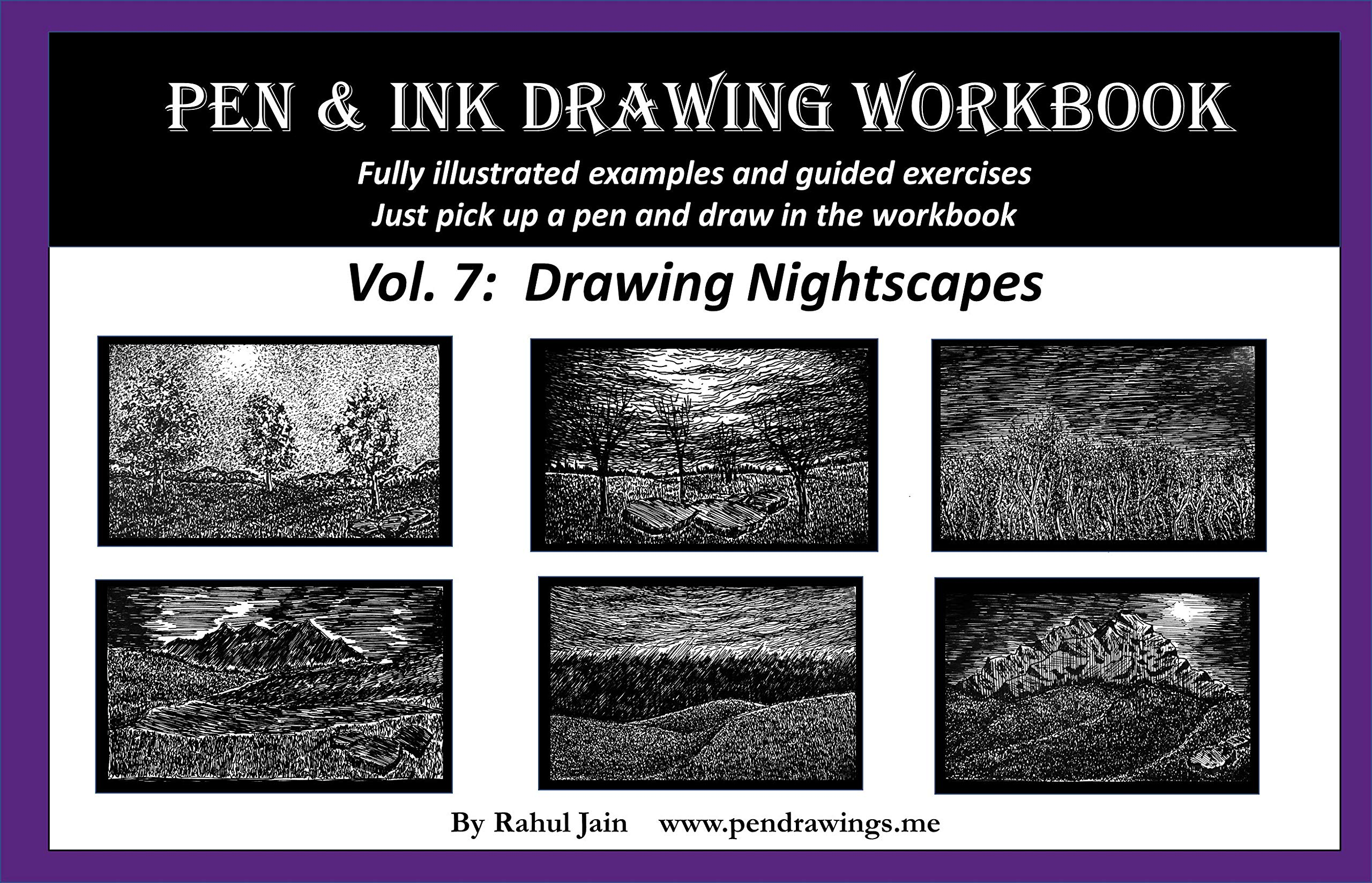 Pen And Ink Drawing Workbook Vol. 7  Learn To Draw Nightscapes  English Edition