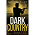 Dark Country (The Dark Series Book 6)