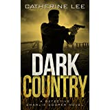 Dark Country (Detective Charlie Cooper Mysteries Book 6)