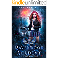 Ravenwood Academy: Year One: Wolf Moon