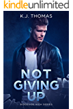 Not Giving up: A Bully Romance: (Ridgeside High Book 1)