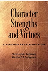 Character Strengths and Virtues: A Handbook and Classification (English Edition) eBook Kindle
