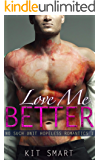 Love Me Better: No Such Unit Hopeless Romantics 1
