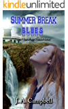 Summer Break Blues (The Clanless Book 2)