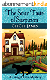 The Sour Taste of Suspicion: An Angel Lake Mystery (Walking Calamity Cozy Mystery Book 3) (English Edition)