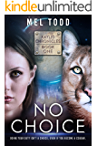No Choice (Kaylid Chronicles Book 1)
