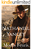Nathaniel Yancey: A gripping Western romance mystery (Taking the High Road series Book 6)