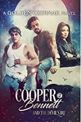 Cooper Bennett and the Devil's Ire Kindle Edition