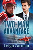 Two-Man Advantage (Players of LA Book 3)