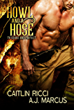 Howl and a Hose (To Serve and Protect Book 2)