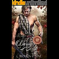The Daring Heart: (A Scottish Historical Romance) (The Highland Heather and Hearts Scottish Romance Series Book 3) (English Edition)